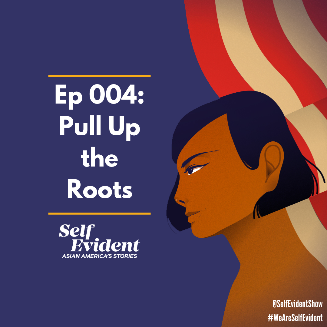 Ep 004_ Pull Up the Roots.png