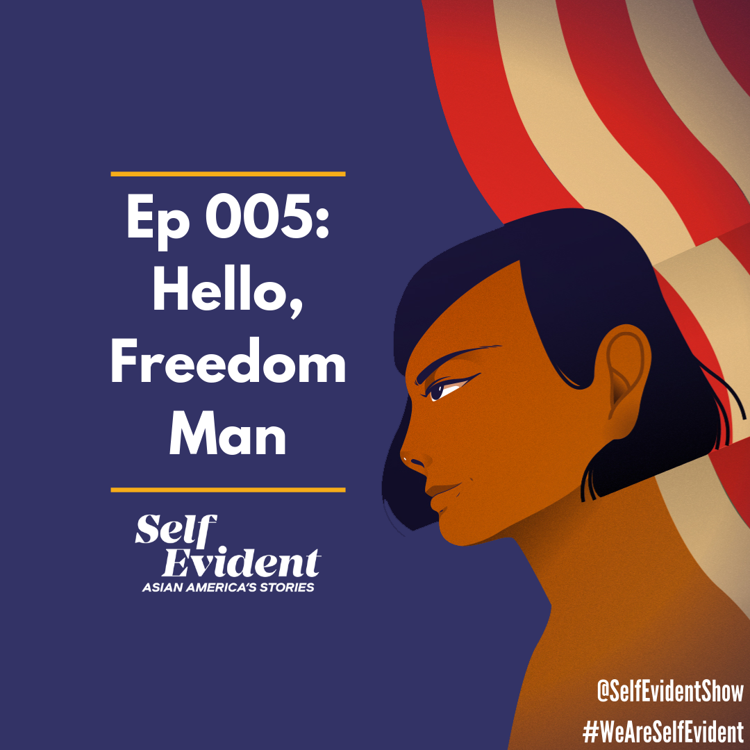 Ep 005_ Hello, Freedom Man.png
