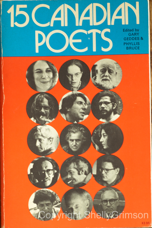 15 Canadian Poets , Gary Bruce & Phyllis Geddes [Editors], Oxford University Press, 1970