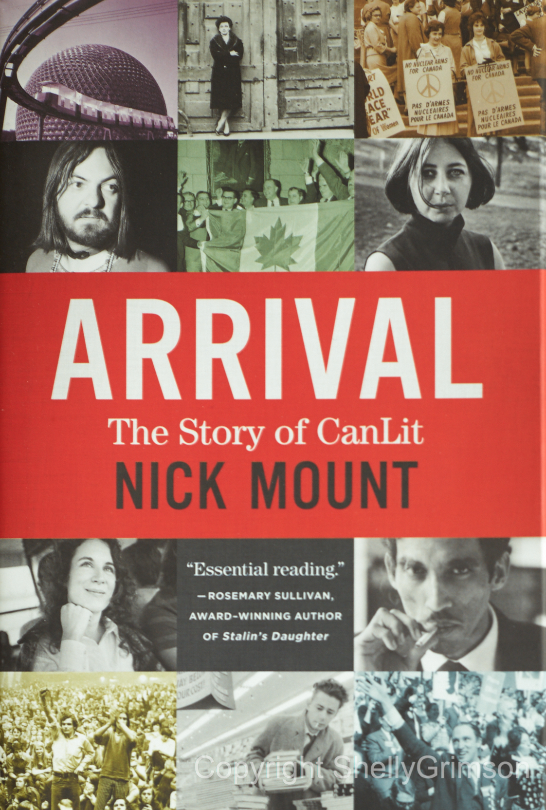 Arrival: The Story of CanLit , Nick Mountain, House of Anansi Press, Inc., 2017