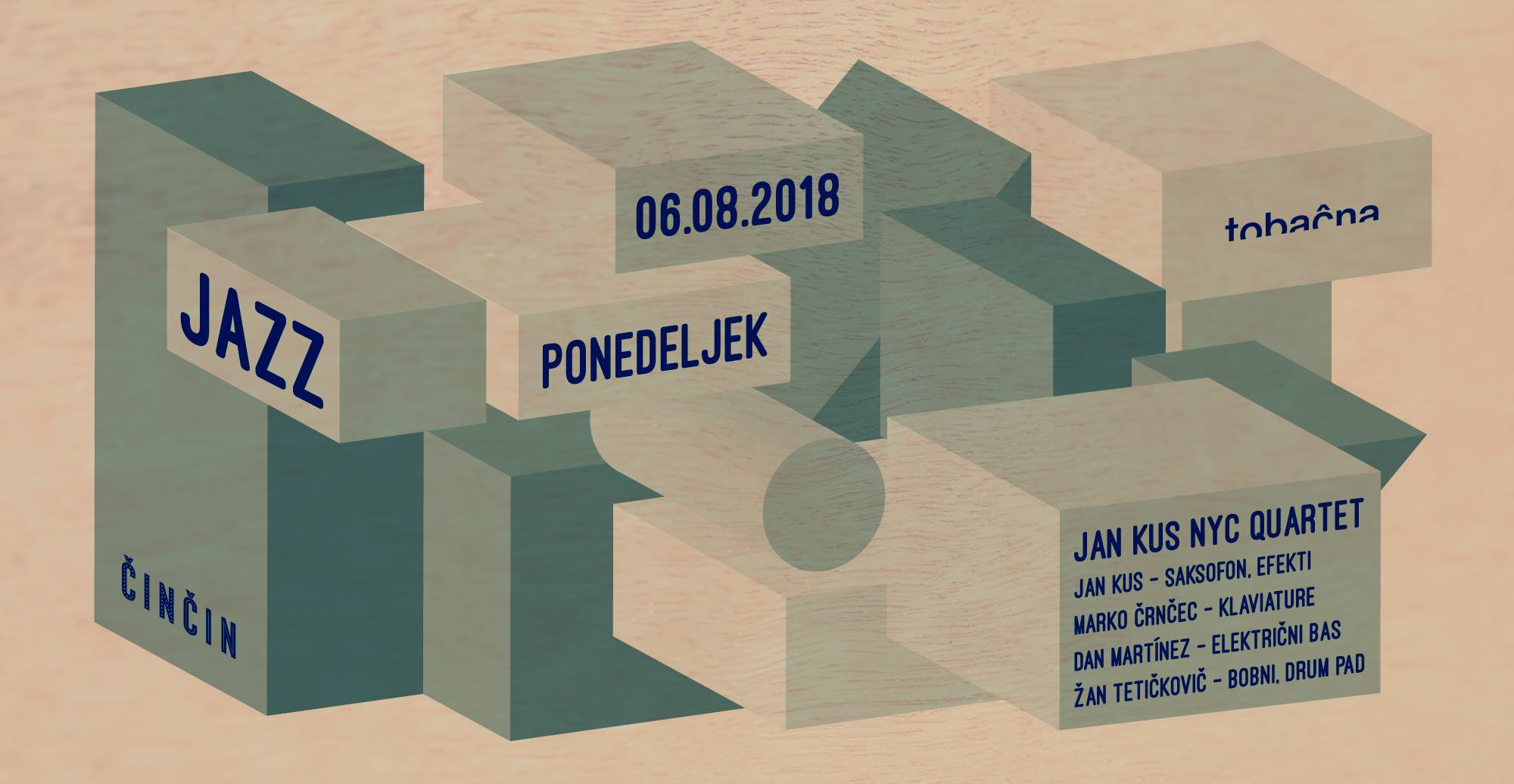 Jan Kus Quartet : Čin Čin (Ljubljana, Slovenia) : (August 6 2018).jpg