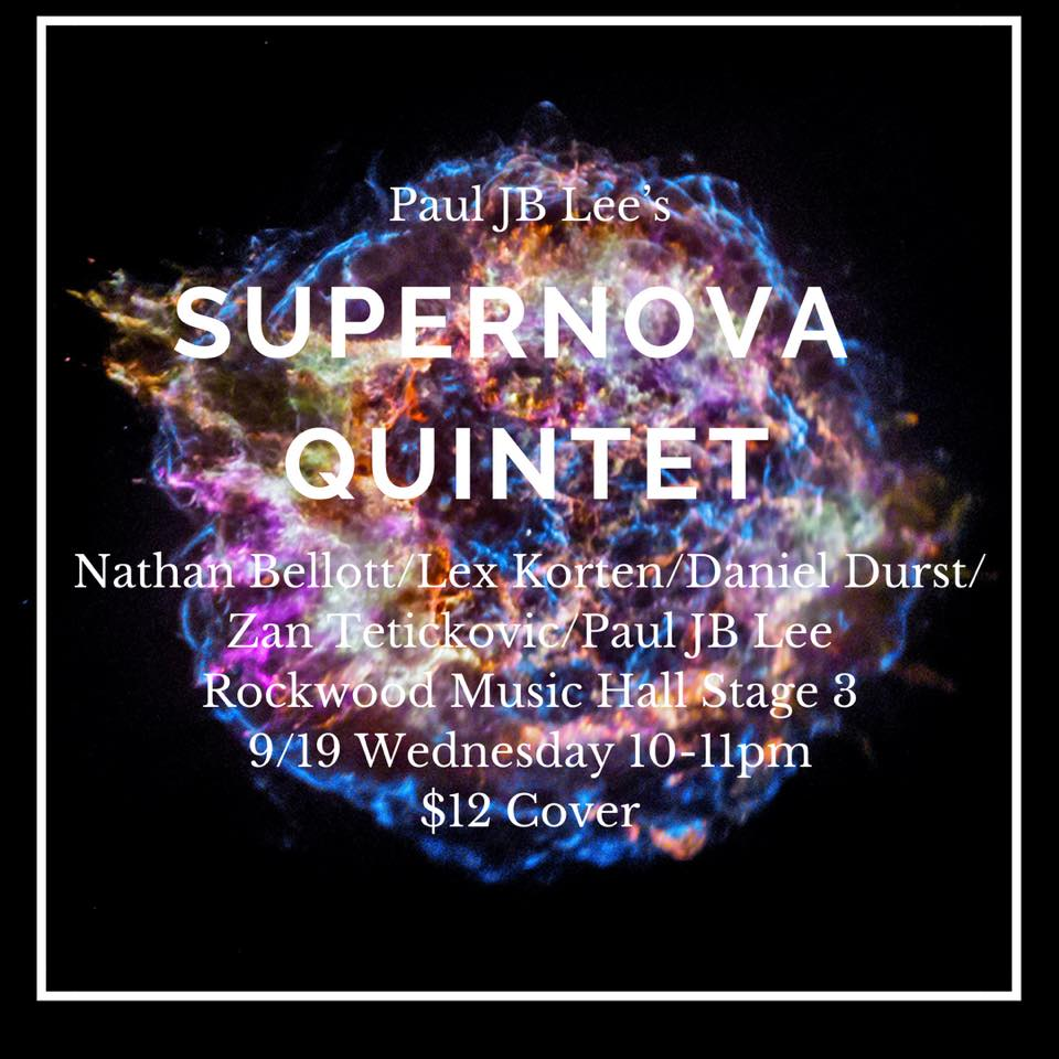 Paul Jubong Lee Supernova Quintet : Rockwood Music : (September 18 2018) Hall.jpg