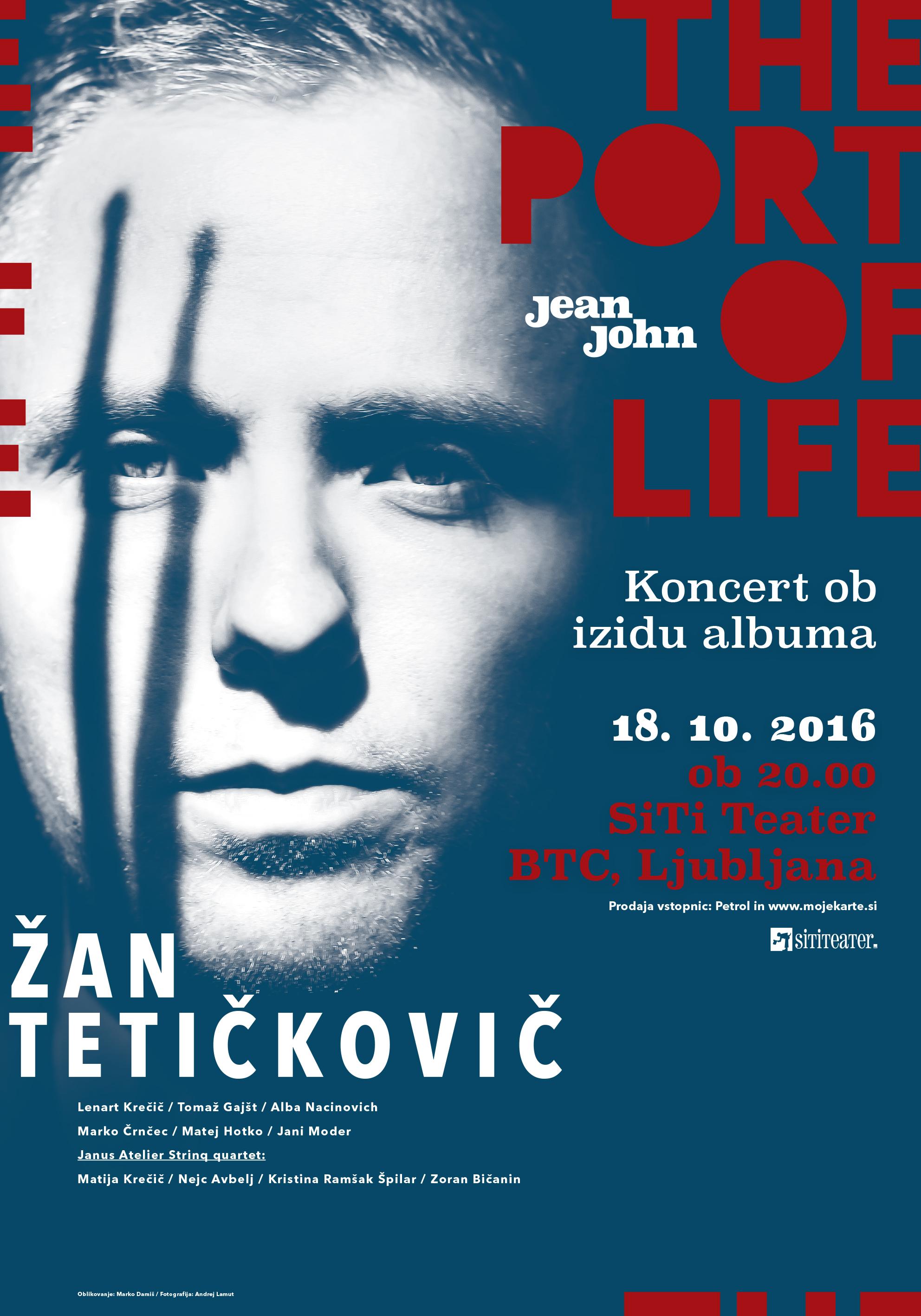 Žan Tetičkovič / jean john - The Port of Life
