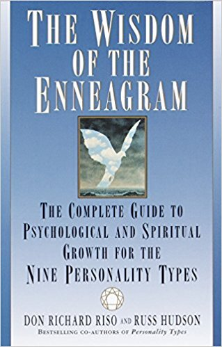 The Wisdom of the Enneagram: The Complete Guide to Psychological and Spiritual Growth for the Nine Personality Types - by Don Riso & Russ Hudson