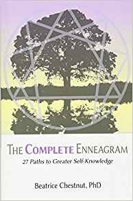 The Complete Enneagram: 27 Paths to Greater Self Knowledge - by Beatrice Chestnut