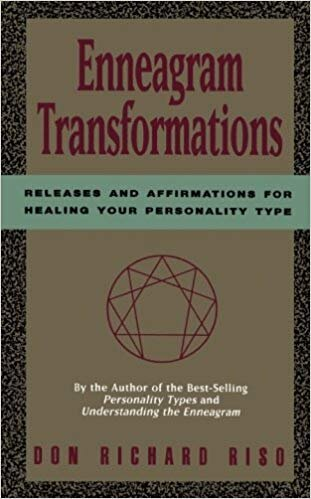 Enneagram Transformations: Releases and Affirmations for Healing Your Personality Type - by Don Riso