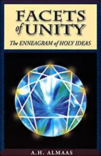 Facets of Unity: The Enneagram of Holy Ideas - by A.H. Almaas