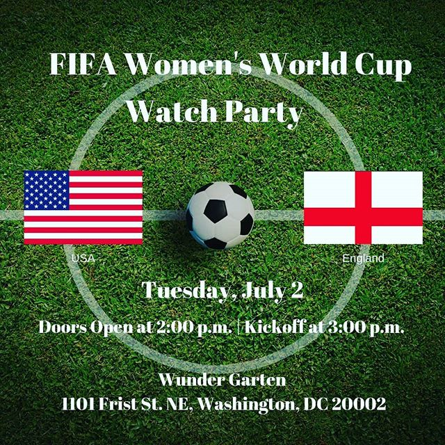 FIFA WOMEN'S WORLD CUP WATCH PARTY - 🇺🇸 vs 🇬🇧 @teamdcsports @volodc @district_sports @noma.bid @eventsdc @destinationdc @crossfitdc @dcfray @popville @washingtoncitypaper @yoganoma @capitalpridedc @dcmillennials @caliburgerdc @metroweekly @washblade  #soccer #womensworldcup #uswnt #sports #fifa #noma #beer #beergarden #drinks #prost #pride #WundergartenDC #dcsports #womenssoccer #womenssports #nbcwashington  #dcbeer