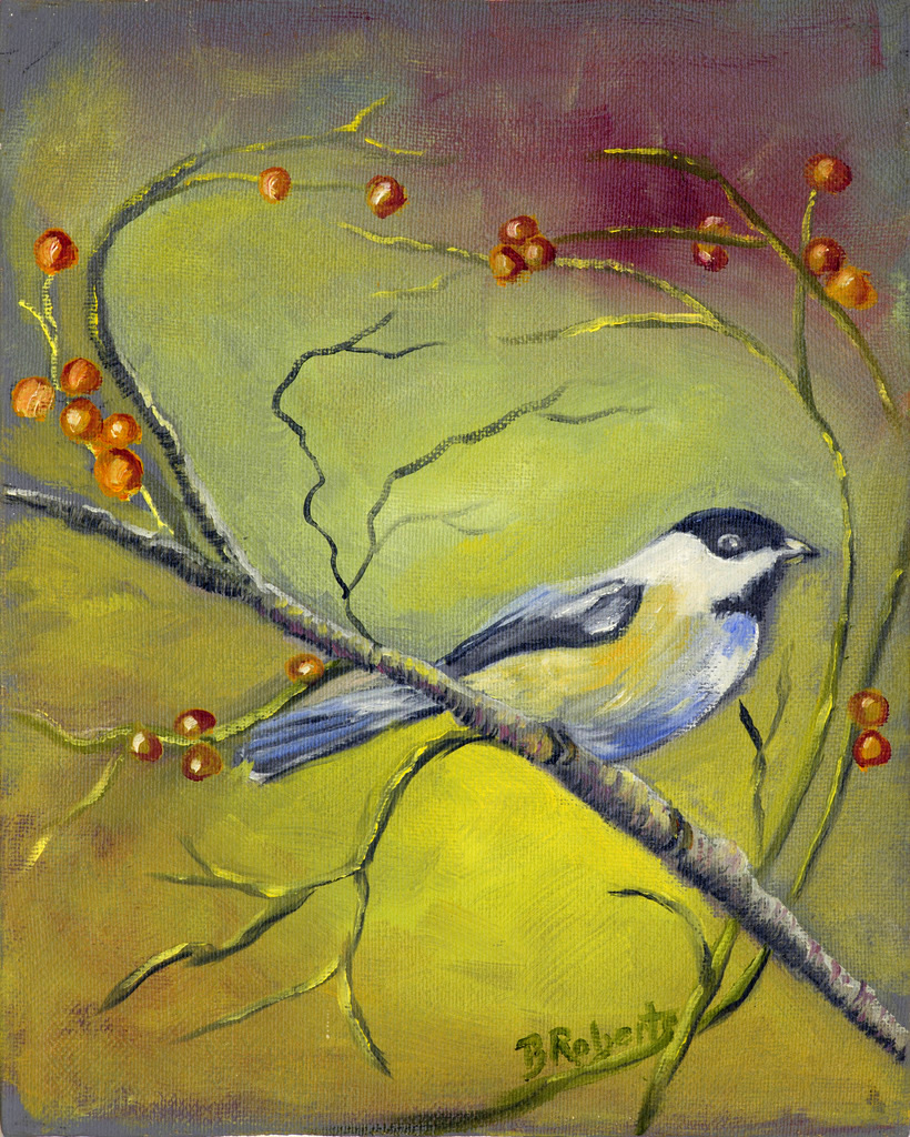 """CHICKADEE"",  Oil on Canvas,  8x10 inches (unframed),  $195"
