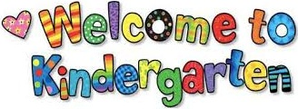 Colorful letters spelling our Welcome to Kindergarten