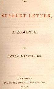 Title page for the first edition of  The Scarlet Letter,  by Nathaniel Hawthorne.