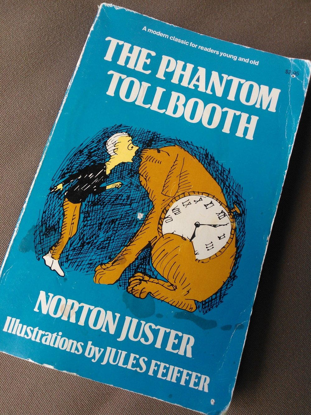 My original childhood copy of Juster's The Phantom Tollbooth.
