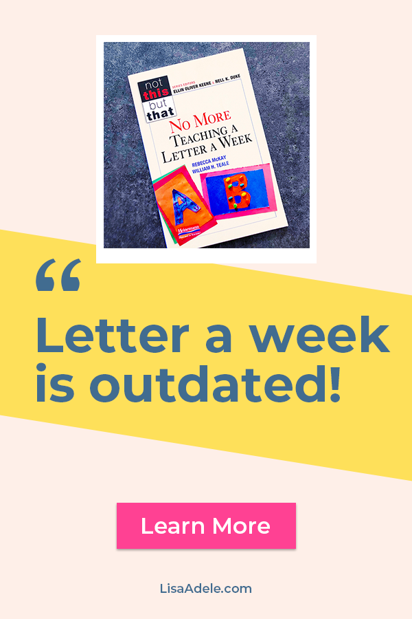 Letter of the Week curriculums are outdated!