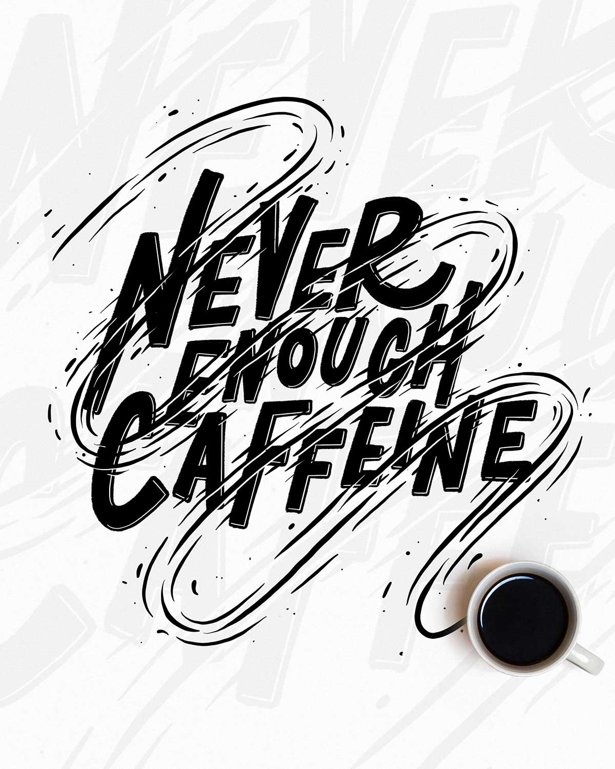 never-enough-caffeine