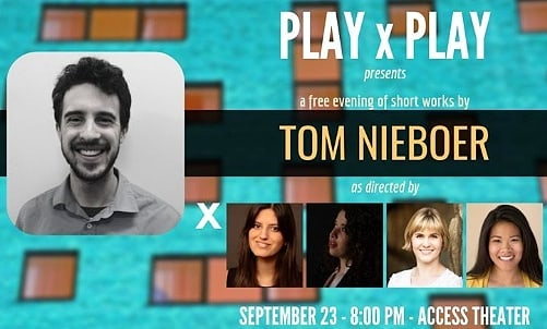 Last night at Access, we had the pleasure of hosting PLAXPLAY, a free, monthly, staged-reading series that highlights the body of work of an emerging playwright.  This time around, it was a wonderful evening of three short works and excerpts by playwright Tom Nieboer. Thanks for coming everybody!
