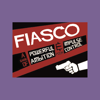Fiasco - Bonus Feat 1.First, you have a plan. Then, things go wrong. Finally, things go worse.Welcome to Fiasco.