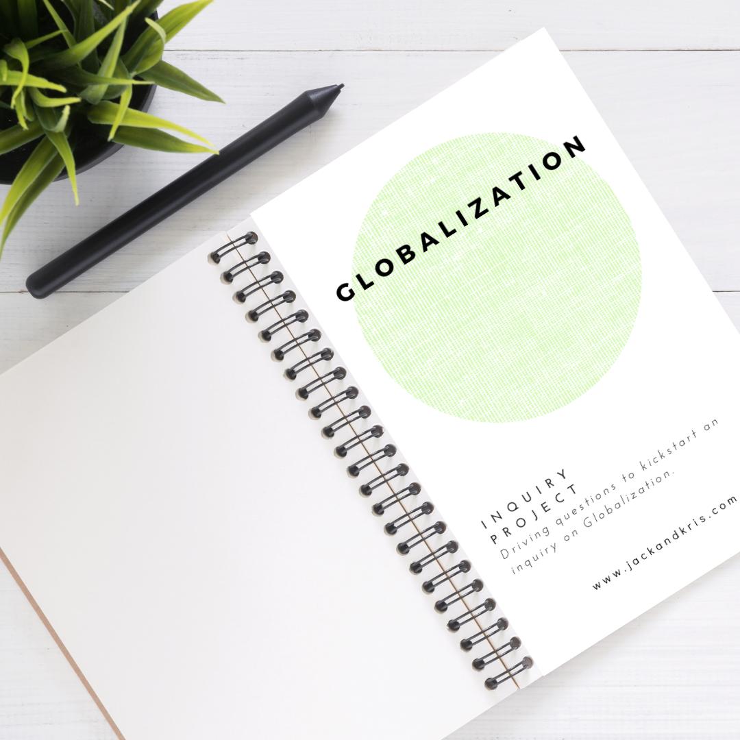 GLOBALIZATION INQUIRY TOPICS GR.5-7