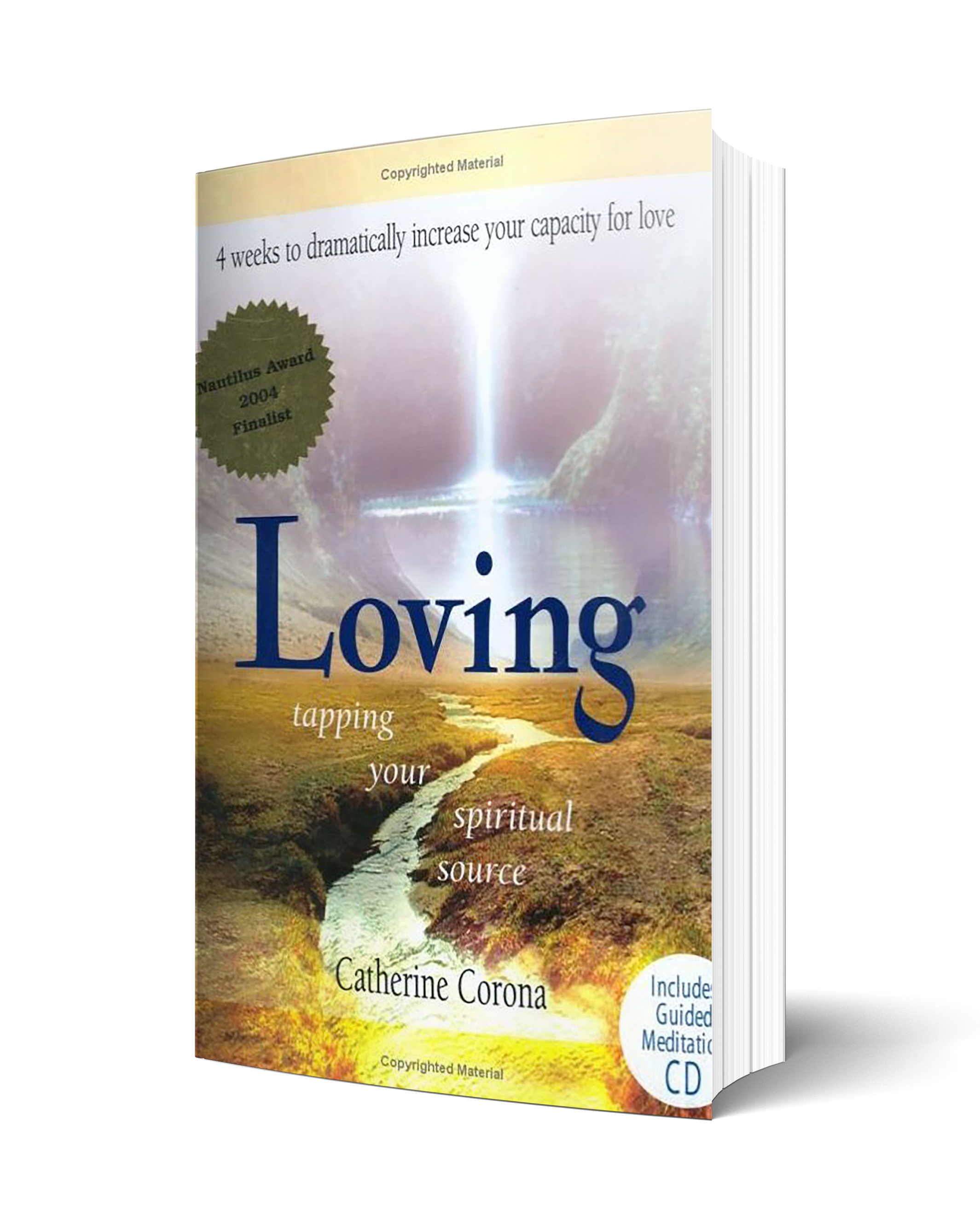 4 weeks to dramatically increase your capacity for love - INCLUDES GUIDED MEDITATION CD