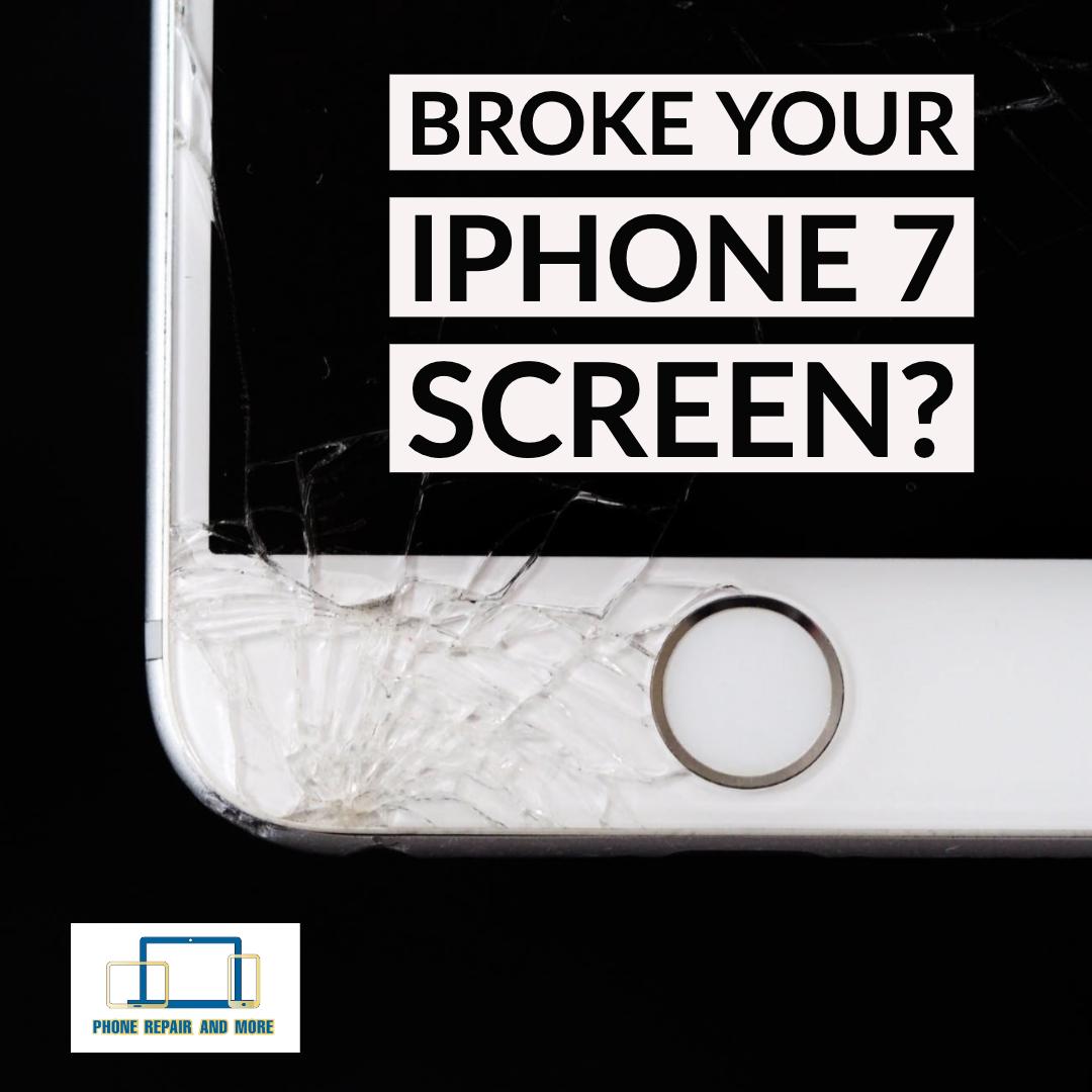 Broken iPhone 7 Screen Repair.