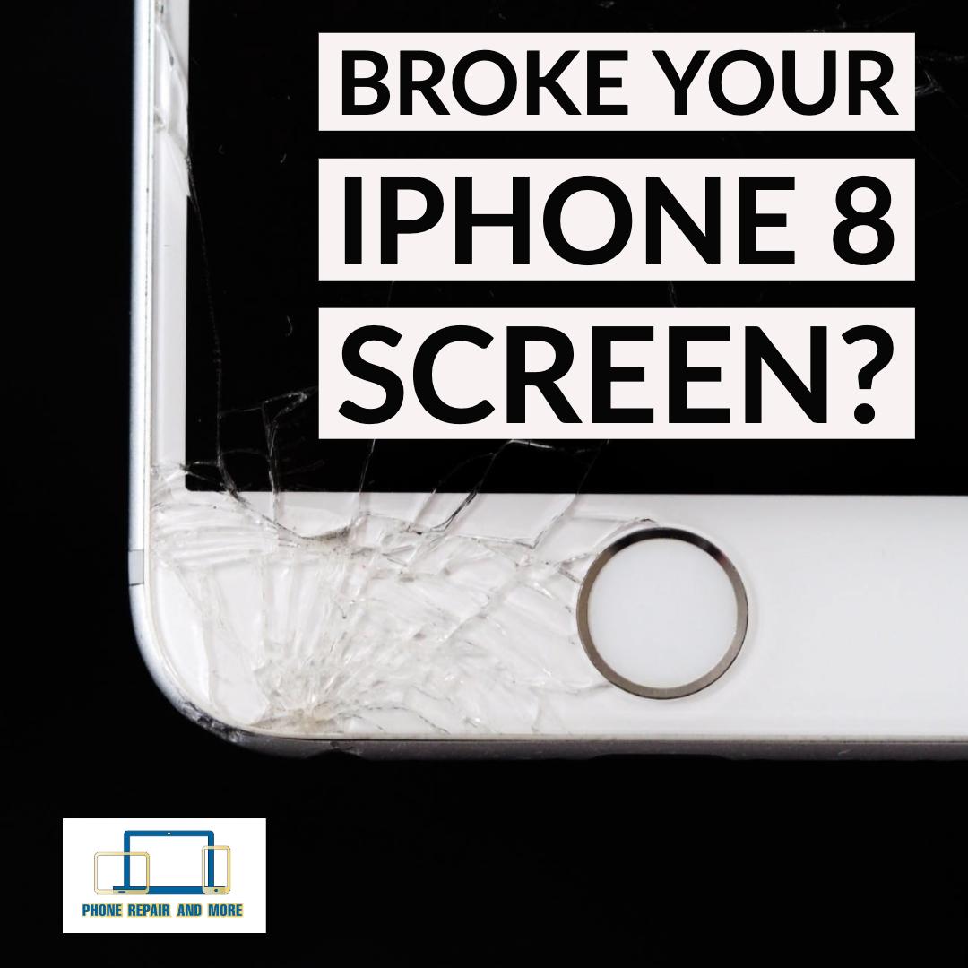 Broken iPhone 8 Screen Repair.