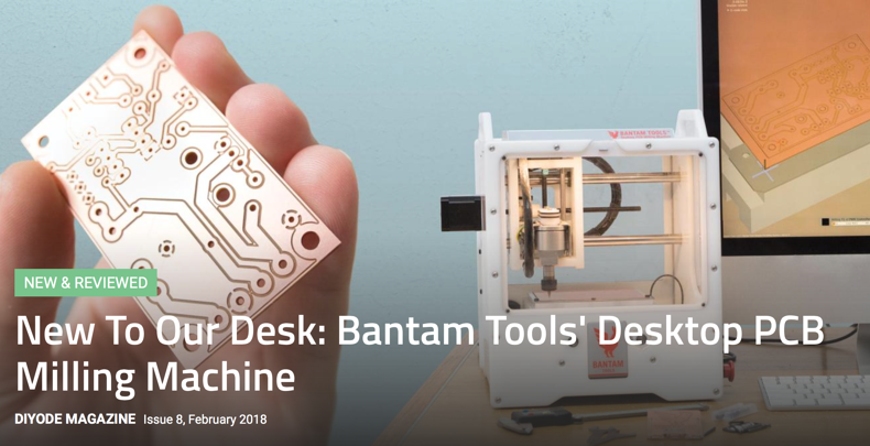 Bantam Tooks Desktop PCB Milling Machine Review
