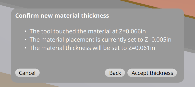 Confirming material thickness in the Bantam Tools Desktop Milling Machine Software.