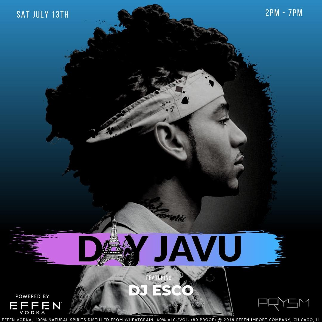 Day Javu with DJ ESCO