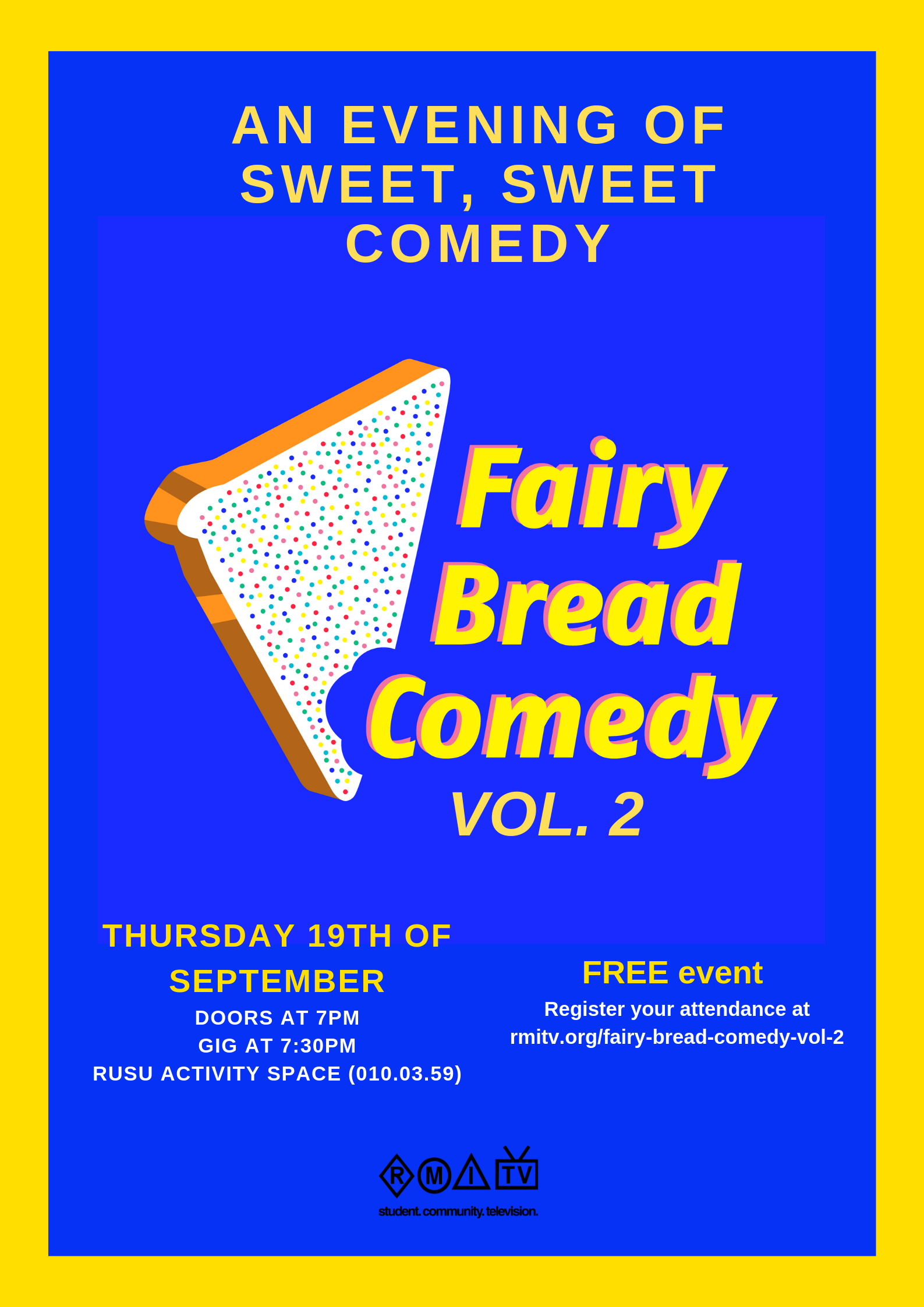 An array of colourful comedy served up at the RMIT City Campus -
