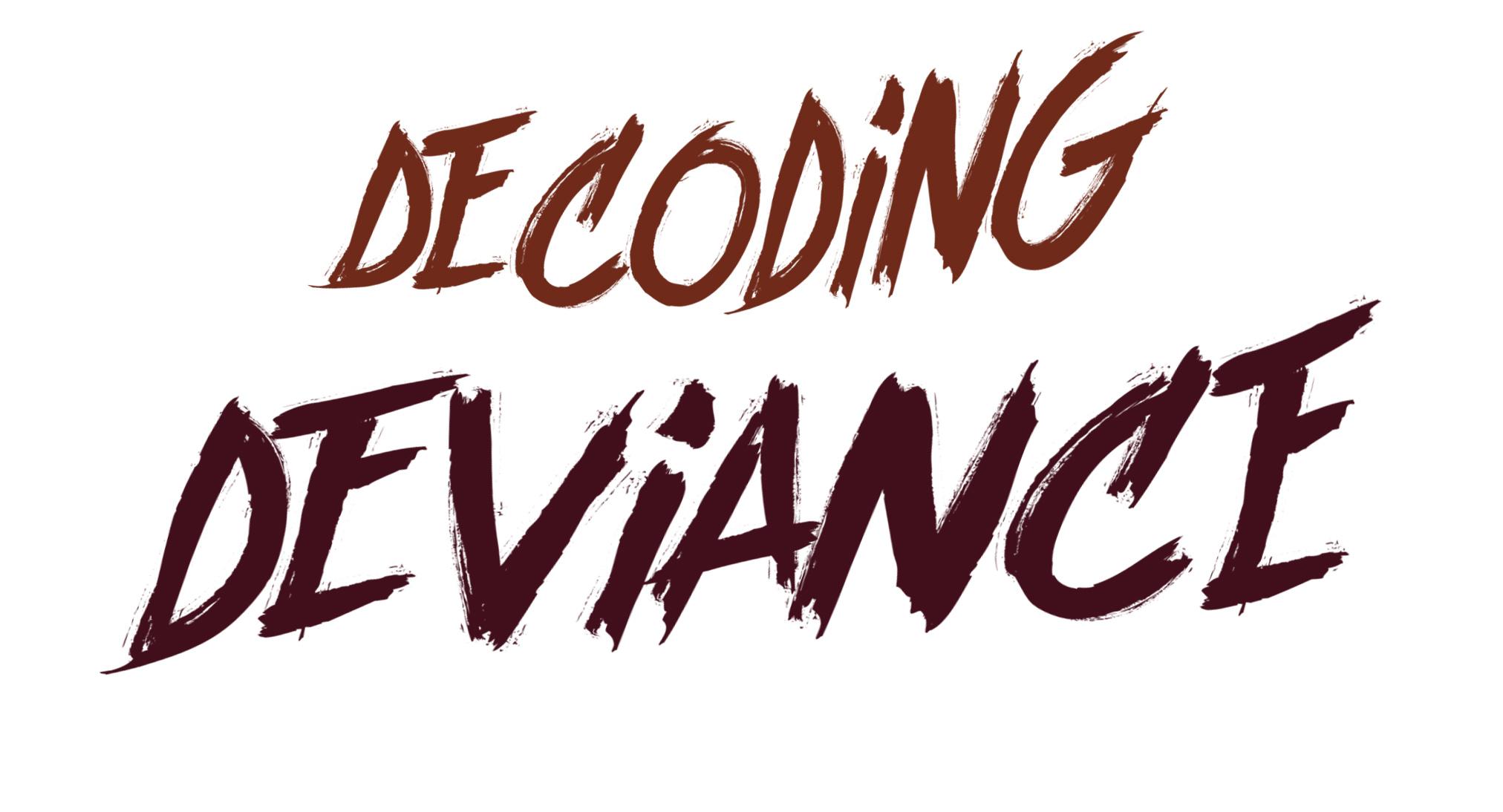 Decoding Deviance.jpg