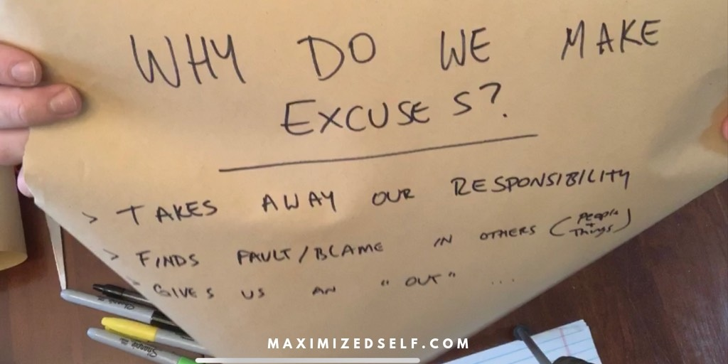 Why Do We Make Excuses?