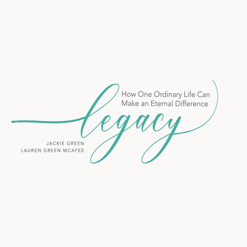Legacy Bible Study Jackie Green & Lauren Green McAfee.png