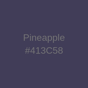 Pineapple #413C58.jpg