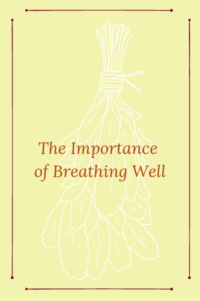 The Importance of Breathing Well.jpg
