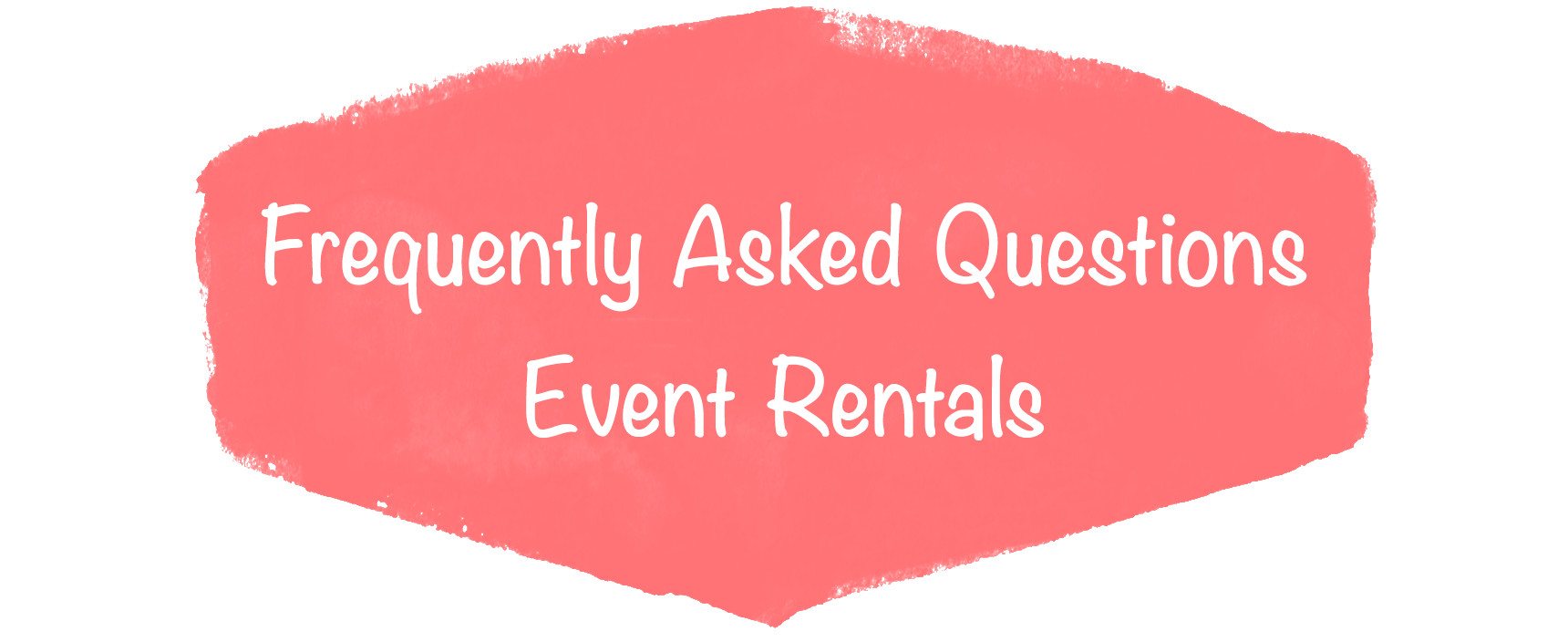 Frequently Asked Questions event rental .png