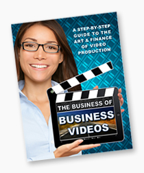 The Business of Business Videos