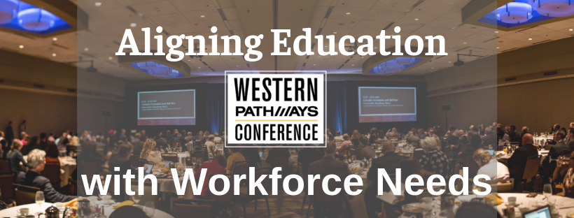 Western Pathways Cofnerence_ Aligning Education with Workforce Needs.png