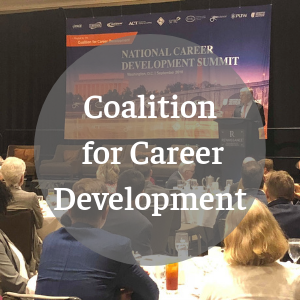 The Coalition for Career Development was created in 2018, and is made up of more than 40 cross-sector, nationwide leaders dedicated to creating a national movement dedicated to helping  all  learners become career literate and career ready.