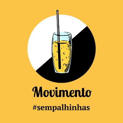Movimento Sem Palhinhas - Its mission is to make citizens, entities, restaurants (and similar establishments) and local companies aware of the impact that the straw have on the environment, inspiring them to reduce their use and replace them with better alternatives to the Planet.