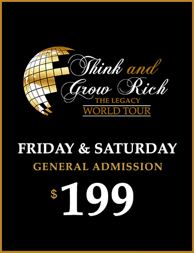 "VIP Access - Full Access To 2 Full DaysEarly Access To EventVIP Seating170 Page Think & Grow Rich Action Guide Work BookAutographed copy of ""How Rich Asians Think Book"" – A Think & Grow Rich Publication of the Napoleon Hill Foundation"