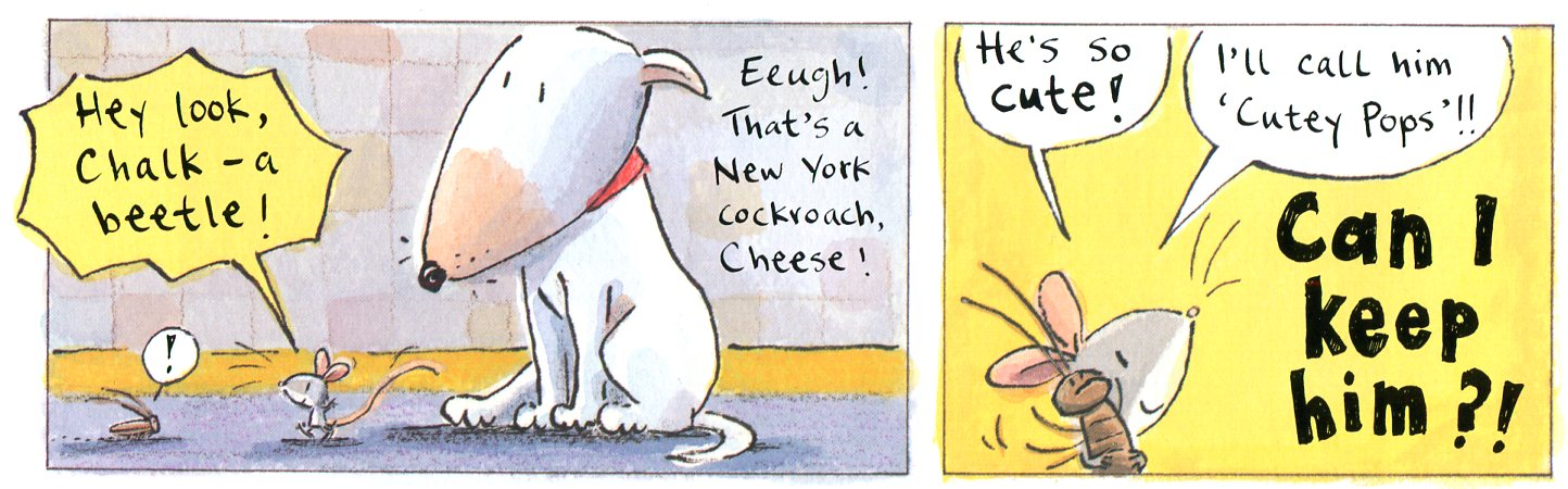 From  Chalk & Cheese  © 2008 by Tim Warnes (Simon & Schuster)