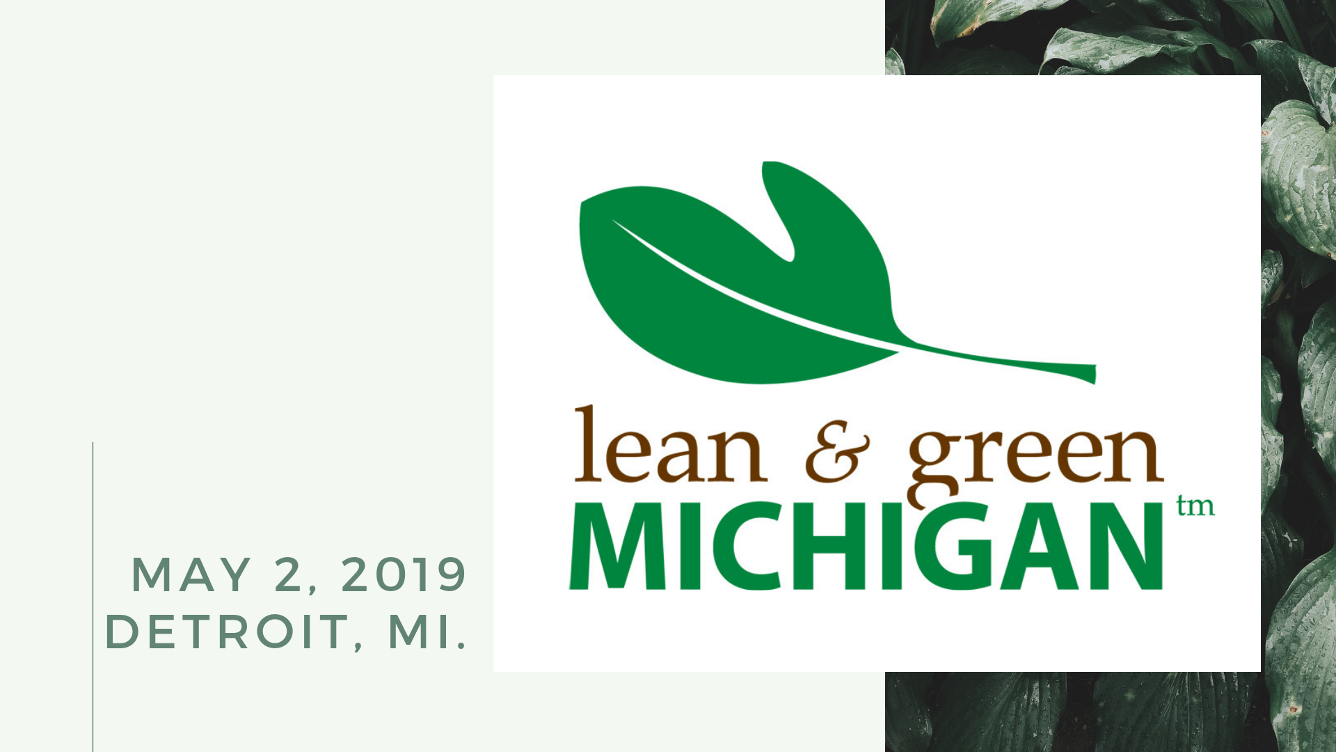 MAY 2, 2019 - DETROIT, MICHIGAN - LEAN & GREEN MICHIGAN