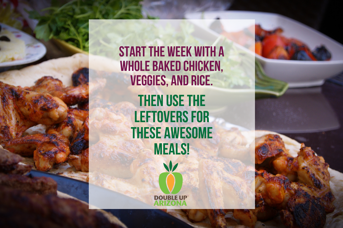 Start the week with a whole baked chicken, veggies, and rice. Then use the leftovers for these awesome meals!