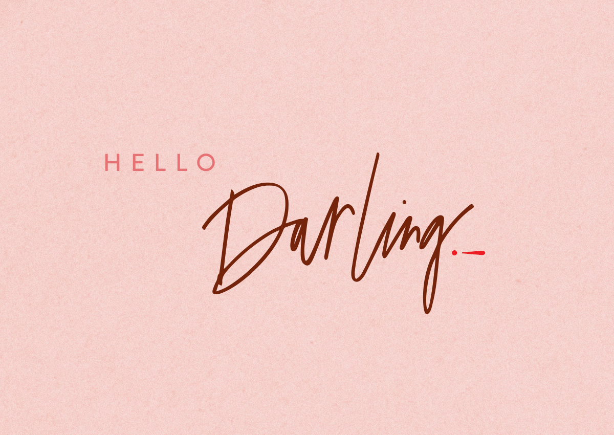 HELLO DARLING.jpg