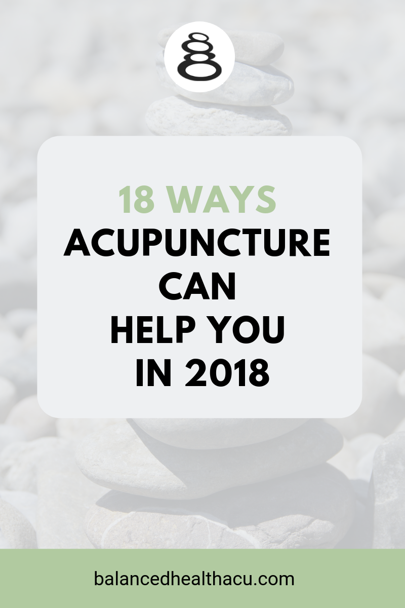 If you're not sure if acupuncture can help you or what conditions acupuncture can treat, I am giving you 18 reasons why you should try acupuncture in 2018. Hint: acupuncture can treat more than just pain!