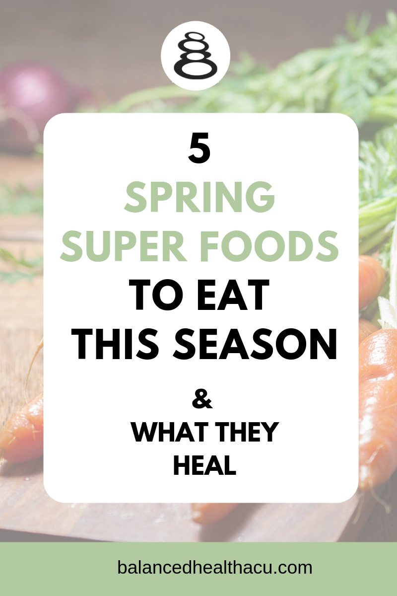 Adding specific spring super foods into your diet this season can help heal your liver according to Traditional Chinese medicine. Learn about 5 super foods you should eat this spring and how they can heal your body.