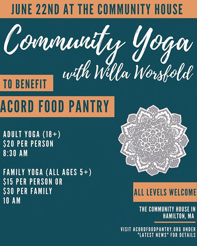 Come join us this Saturday before the @communityhouse284 block party at Community Yoga!! See the link in our bio for more details. #yoga #community #HamiltonWenham #HW #morning #fundraiser #acord #acordfoodpantry #foodpantry