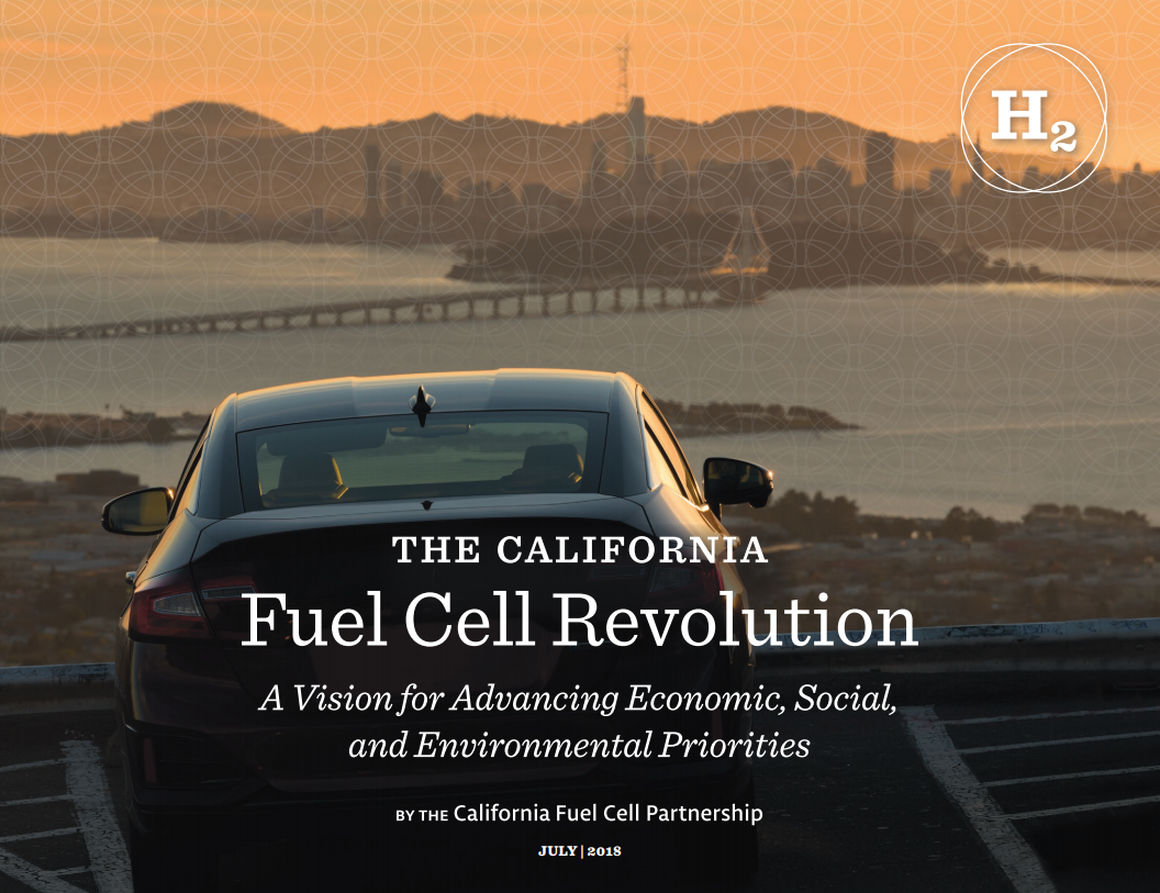 The California Fuel Cell Revolution (CaFCP, 2018)