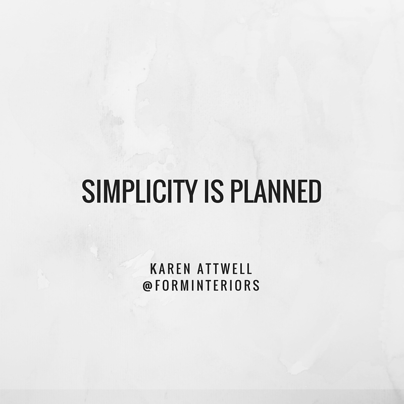 Simplicity is planned