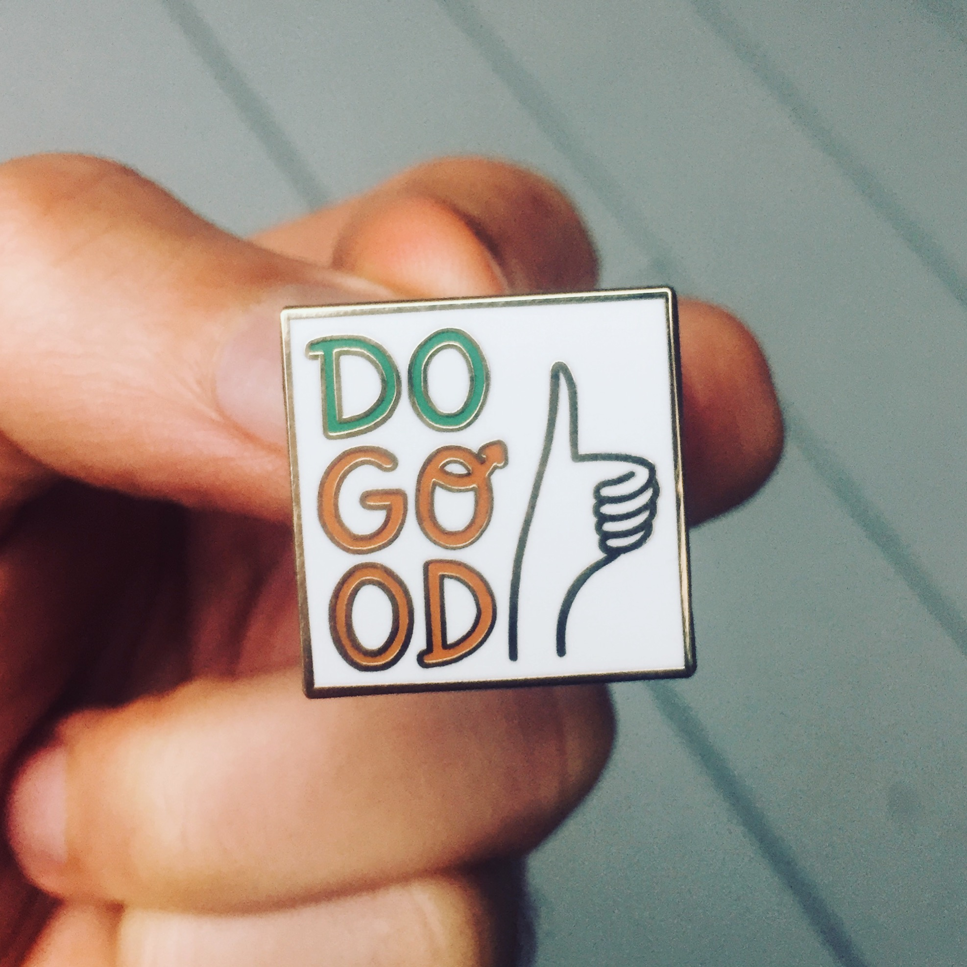 Do Good Pin Badge.JPG