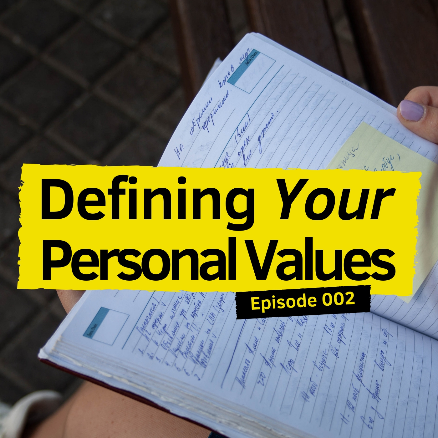 Episode 002 Defining Your Personal Values.jpg
